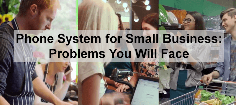 Phone System for Small Business Problems