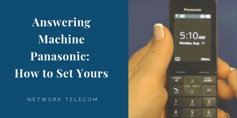 answering machine panasonic how to set yours