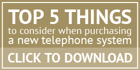 Top 5 things to consider when purchasing a new telephone system
